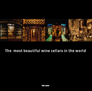 The most beautiful wine cellars in the world